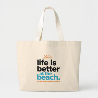Life Is Better at the Beach. Large Tote Bag