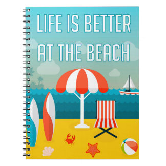 Life is Better at the Beach Notebook