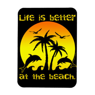 Life is Better at the Beach Rectangular Photo Magnet