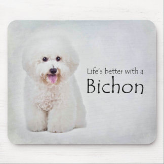 Life is Better Bichon Mousepad
