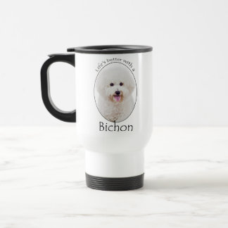 Life is Better Bichon Travel Mug