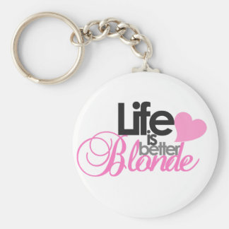 Life Is Better Blonde Keychain