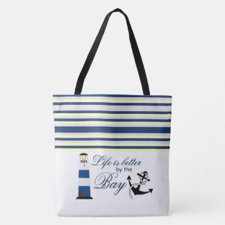 Life is better by the Bay Tote Bag