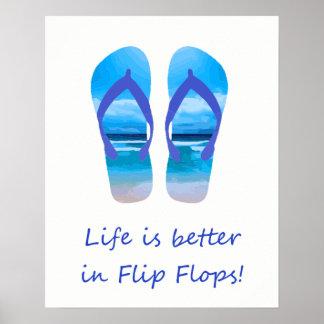 Life is Better in Flip Flops Fun Beach   Quote Poster