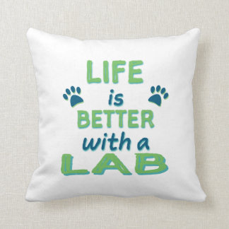 Life is Better Lab Throw Pillow