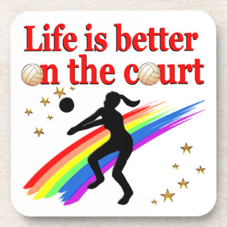 LIFE IS BETTER ON THE COURT VOLLEYBALL DESIGN COASTER