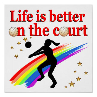 LIFE IS BETTER ON THE COURT VOLLEYBALL DESIGN POSTER
