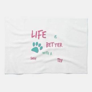 Life is Better Shih Tzu Kitchen Towels