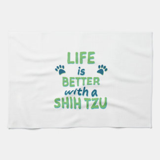 Life is Better Shih Tzu Towel