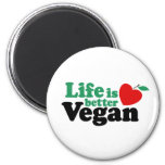 Life Is Better Vegan 2 Inch Round Magnet