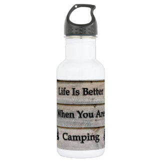 Life is better when you are camping 532 ml water bottle