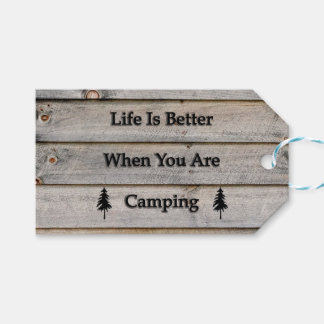 Life is better when you are camping gift tags