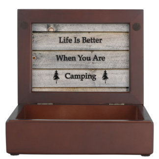 Life is better when you are camping keepsake box