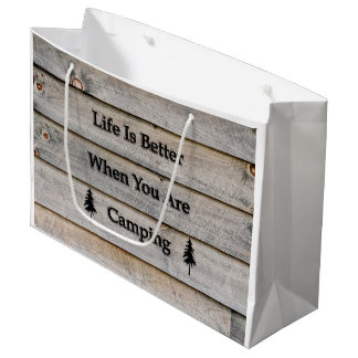 Life is better when you are camping large gift bag