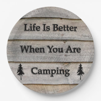 Life is better when you are camping paper plate