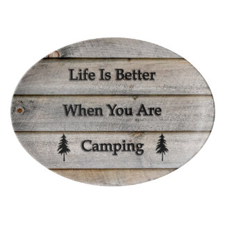Life is better when you are camping porcelain serving platter