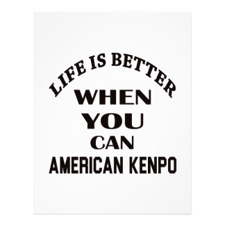 Life Is Better When You Can American Kenpo Letterhead