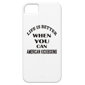 Life Is Better When You Can American kickboxing iPhone 5 Case
