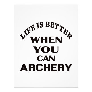 Life Is Better When You Can Archery Customized Letterhead
