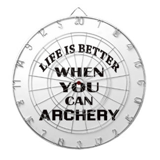 Life Is Better When You Can Archery Dartboard