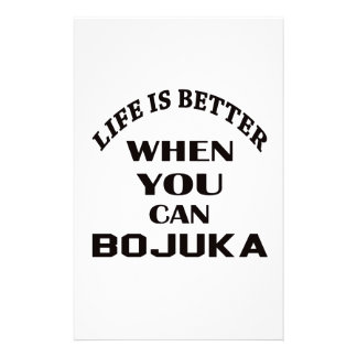 Life Is Better When You Can Bojuka Custom Stationery