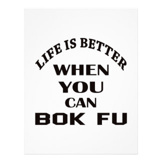 Life Is Better When You Can Bok fu Customized Letterhead