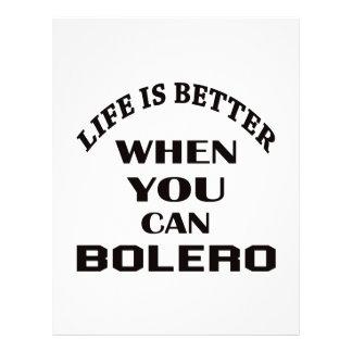 Life is better When you can Bolero dance Letterhead