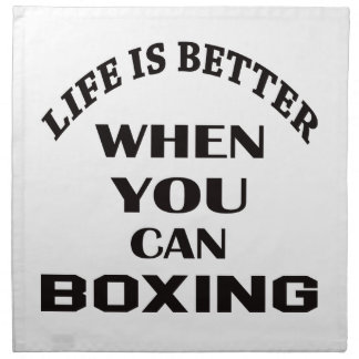 Life Is Better When You Can Boxing Napkin