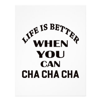 Life is better When you can Cha cha cha Dance Personalized Letterhead