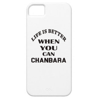 Life Is Better When You Can Chanbara iPhone 5 Covers