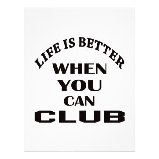Life is better When you can Club dance Letterhead