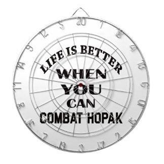 Life Is Better When You Can Combat Hopak Dartboard