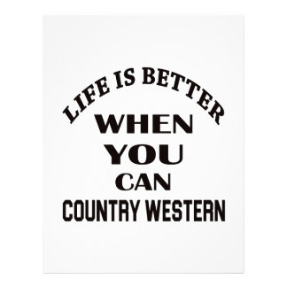 Life is better When you can Country Western dance Letterhead