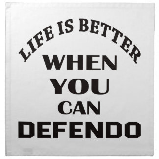 Life Is Better When You Can Defendo Napkin