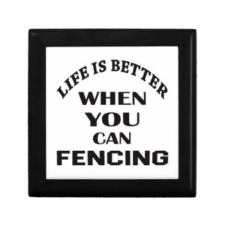 Life Is Better When You Can Fencing Gift Box