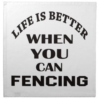 Life Is Better When You Can Fencing Napkin