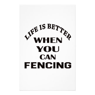 Life Is Better When You Can Fencing Stationery