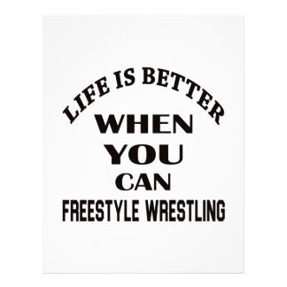 Life Is Better When You Can Freestyle Wrestling Letterhead