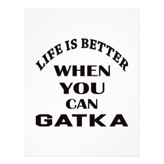 Life Is Better When You Can Gatka Letterhead Design