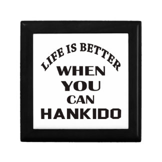 Life Is Better When You Can Hankido Gift Box