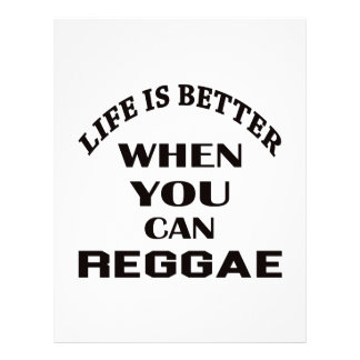 Life is better When you can Reggae dance Personalized Letterhead