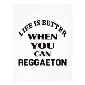 Life is better When you can Reggaeton dance Letterhead