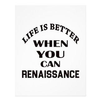 Life is better When you can Renaissance dance Custom Letterhead