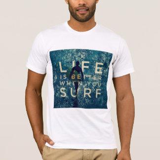 LIFE IS BETTER WHEN YOU SURF - Ocean Green T-Shirt