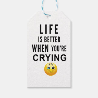Life Is Better When You're Crying Pack Of Gift Tags
