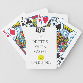 life is better when you're laughing bicycle playing cards