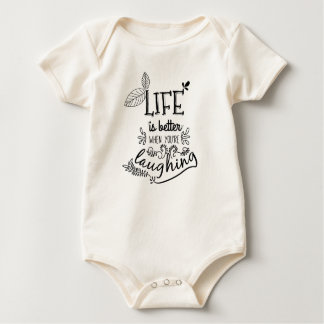 Life is Better When You're Laughing   Bodysuit
