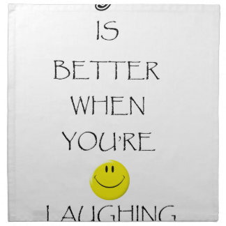 life is better when you're laughing napkin