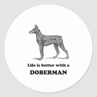 Life Is Better With A Doberman Round Stickers