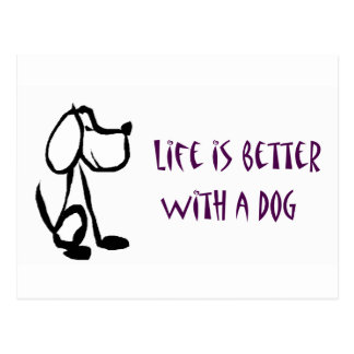 Life is Better with a Dog Postcard